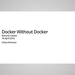 Docker Without Docker