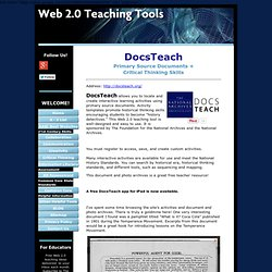DocsTeach, a Web 2.0 teaching tool supporting 21st century learning skills