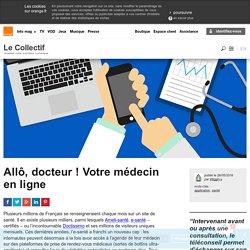 Allô, docteur ! Votre médecin en ligne