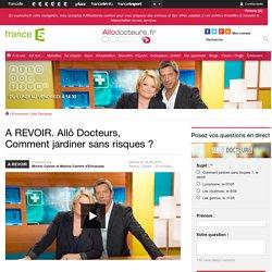 Allô Docteurs, émission de France 5 à voir et revoir en replay