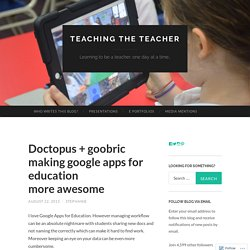 Doctopus + goobric making google apps for education more awesome