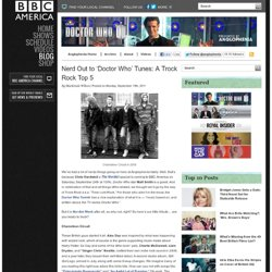 Nerd Out to 'Doctor Who' Tunes: A Trock Rock Top 5 | BBC America - Anglophenia Blog