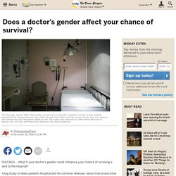 Does a doctor's gender affect your chance of survival?