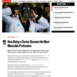 How Being a Doctor Became the Most Miserable Profession