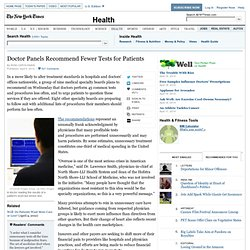 Doctor Panels Urge Fewer Routine Tests