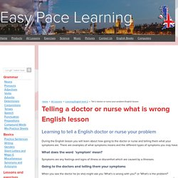 Tell a doctor or nurse your problem English lesson