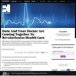Data And Your Doctor Are Coming Together To Revolutionize Health Care