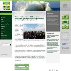Home page of E-Futures Doctoral Training Centre for Interdisciplinary Energy Research