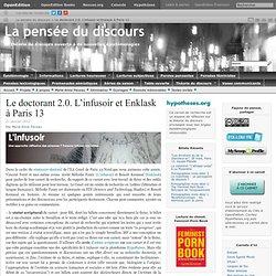 Le doctorant 2.0. L'infusoir et Enklask à Paris 13