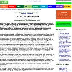 Karen Akoka : L'archétype rêvé du réfugié : Doctorante, laboratoire Migrinter, université de Poitiers