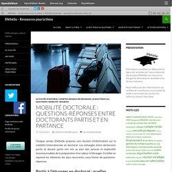 Mobilité doctorale : questions-réponses entre doctorants partis et en partance