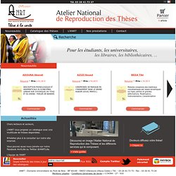 ANRT = Atelier National de Reproduction des Thèses