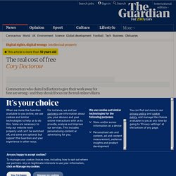 The real cost of free | Cory Doctorow | Technology