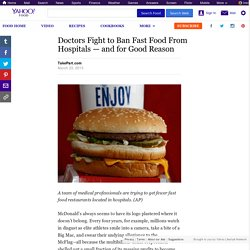 Doctors Fight to Ban Fast Food From Hospitals — and for Good Reason