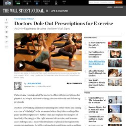 Doctors Dole Out Prescriptions for Exercise - WSJ