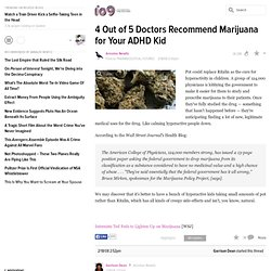 Marijuana for Your ADHD Kid