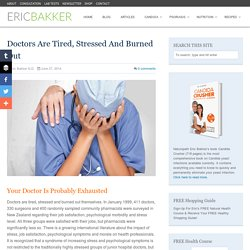 Doctors Are Tired, Stressed And Burned Out - Eric Bakker N.D.