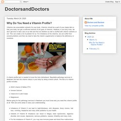 DoctorsandDoctors: Why Do You Need a Vitamin Profile?
