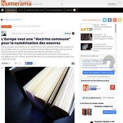 """L'Europe veut une """"doctrine commune"""" pour la numérisation des oe"""