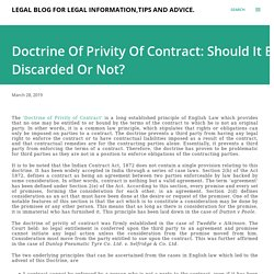 Doctrine Of Privity Of Contract: Should It Be Discarded Or Not?