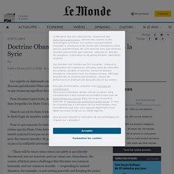 Doctrine Obama: pourquoi la Libye et pas la Syrie