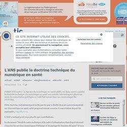 L'ANS publie la doctrine technique du numérique en santé