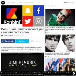 Docu : Jimi Hendrix raconté par ceux qui l'ont connu