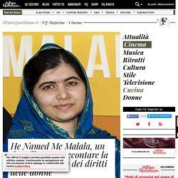 He Named Me Malala, un docufilm per raccontare la ragazza simbolo dei diritti delle donne