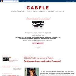 GABFLE: DOCUMENT AUDIO pour le niveau A2 (Aurélie) :