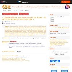 « L'homme est un document comme les autres : du World Wide Web au World Life Web ». - @rchiveSIC