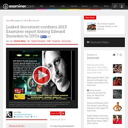 Leaked document confirms 2013 Examiner report linking Edward Snowden to UFOs - Vancouver ufo