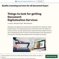 Best document scanning and digitization