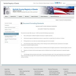 Document Formatting Standards - Norfolk County Registry of Deeds - Norfolk County, MA