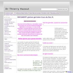 DOCUMENT: graines germées trucs du Doc.H. - Dr Thierry Hazout