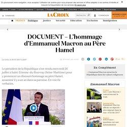 DOCUMENT – L'hommage d'Emmanuel Macron au Père Hamel - La Croix
