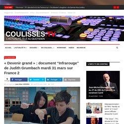 "« Devenir grand » : document ""Infrarouge"" de Judith Grumbach mardi 31 mars sur France 2"