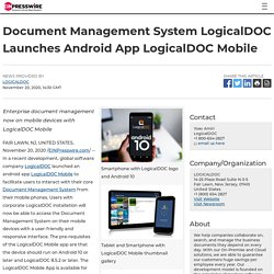 Document Management System LogicalDOC Launches Android App LogicalDOC Mobile