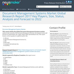Document Management Systems Market Global Research Report 2017 Key Players, Size, Status, Analysis and Forecast to 2022