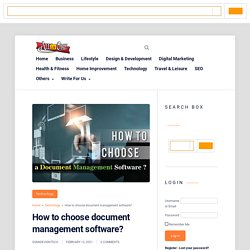 How to choose document management software? - A2z