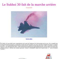 Le Sukhoi 30 fait de la marche arrière