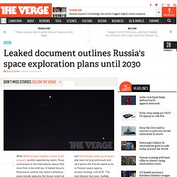 Leaked document outlines Russia's space exploration plans until 2030