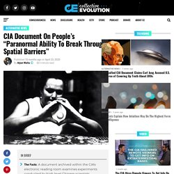 """CIA Document On People's """"Paranormal Ability To Break Through Spatial Barriers"""""""