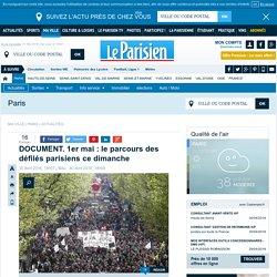 DOCUMENT. 1er mai : le parcours des défilés parisiens ce dimanche