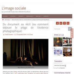 Du document au récit (ou comment déjouer le piège de l'évidence photographique) – L'image sociale