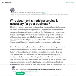 Why document shredding service is necessary for your business?