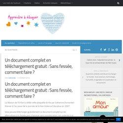 Un document complet en téléchargement gratuit : Sans fessée, comment faire ?