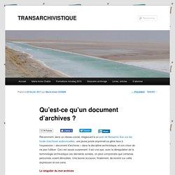 Qu'est-ce qu'un document d'archives ?
