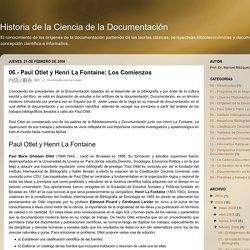 Historia de la Ciencia de la Documentación: 06.- Paul Otlet y Henri La Fontaine: Los Comienzos