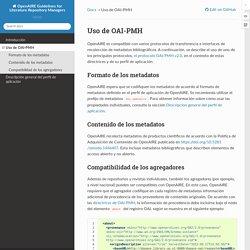 Uso de OAI-PMH — documentación de OpenAIRE Guidelines for Literature Repository Managers - 4.0.1-SNAPSHOT
