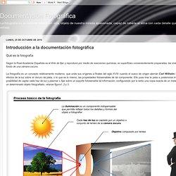 Documentación Fotográfica: Introducción a la documentación fotográfica